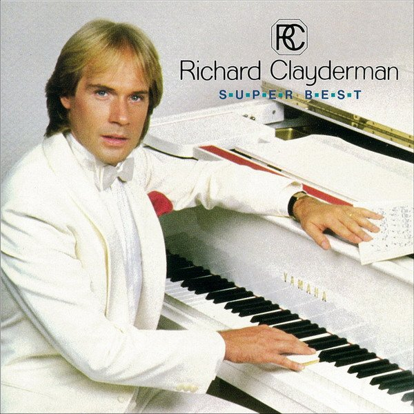 Super Best - Richard Clayderman